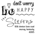 Personalized Return Address Stamp -Be Happy